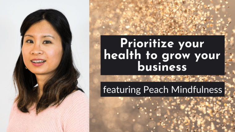 Prioritize your mental and physical health to grow your business