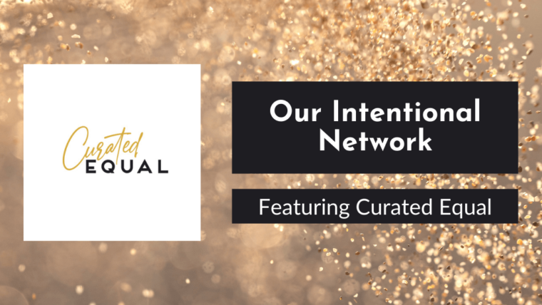 Our Partnership with Curated Equal